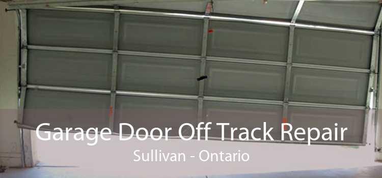 Garage Door Off Track Repair Sullivan - Ontario