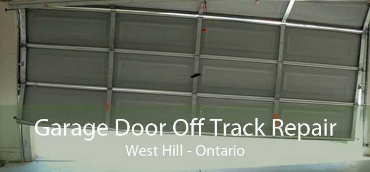 Garage Door Off Track Repair West Hill - Ontario