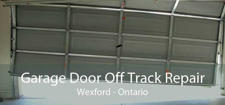 Garage Door Off Track Repair Wexford - Ontario