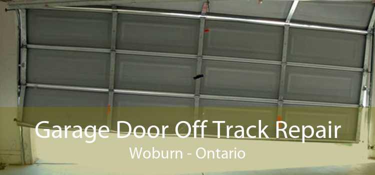 Garage Door Off Track Repair Woburn - Ontario