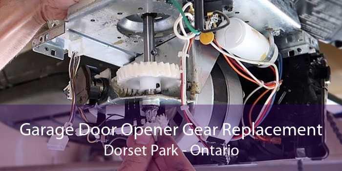 Garage Door Opener Gear Replacement Dorset Park - Ontario