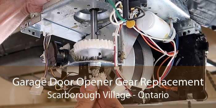 Garage Door Opener Gear Replacement Scarborough Village - Ontario