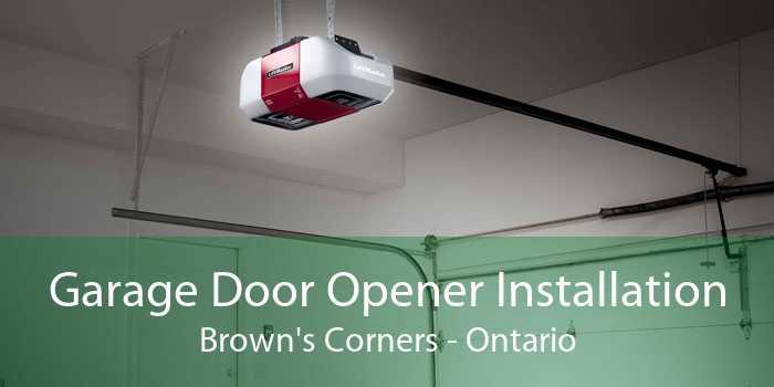 Garage Door Opener Installation Brown's Corners - Ontario