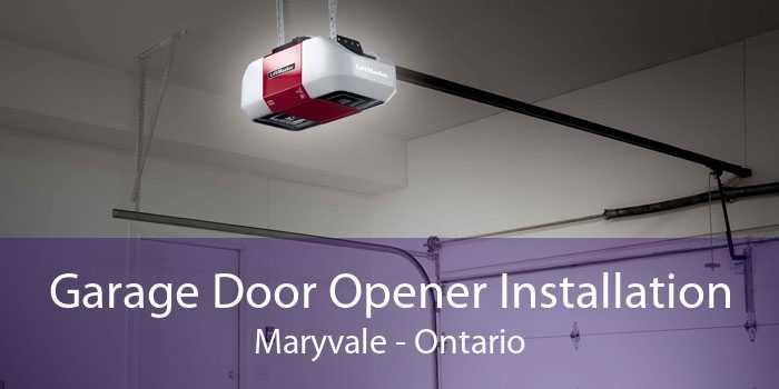 Garage Door Opener Installation Maryvale - Ontario