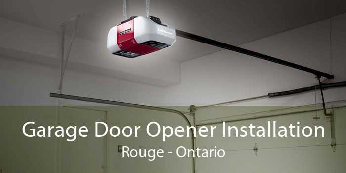 Garage Door Opener Installation Rouge - Ontario