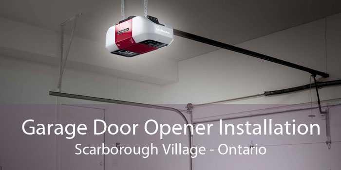 Garage Door Opener Installation Scarborough Village - Ontario