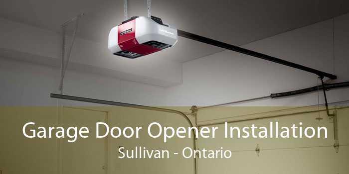 Garage Door Opener Installation Sullivan - Ontario
