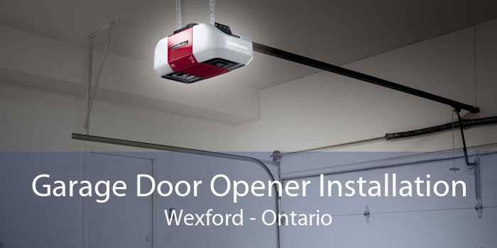 Garage Door Opener Installation Wexford - Ontario