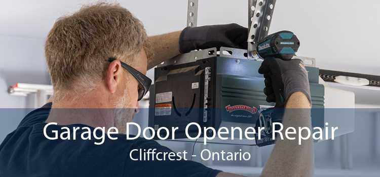 Garage Door Opener Repair Cliffcrest - Ontario