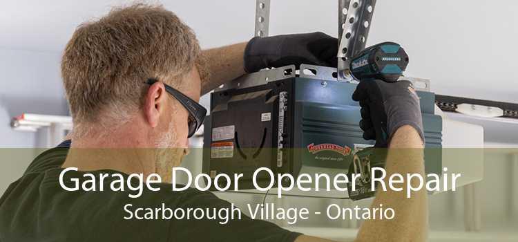 Garage Door Opener Repair Scarborough Village - Ontario