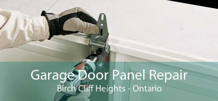 Garage Door Panel Repair Birch Cliff Heights - Ontario
