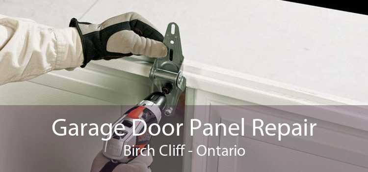 Garage Door Panel Repair Birch Cliff - Ontario