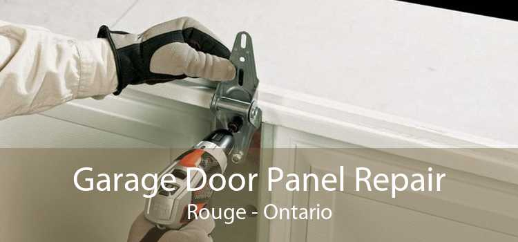 Garage Door Panel Repair Rouge - Ontario