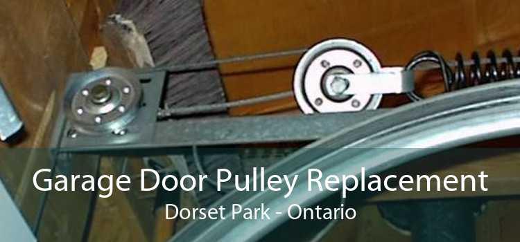 Garage Door Pulley Replacement Dorset Park - Ontario
