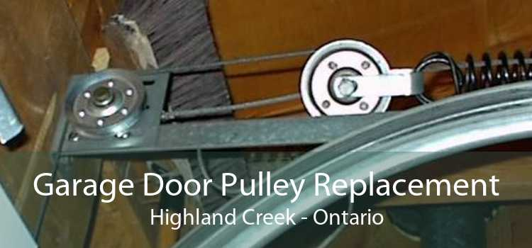 Garage Door Pulley Replacement Highland Creek - Ontario