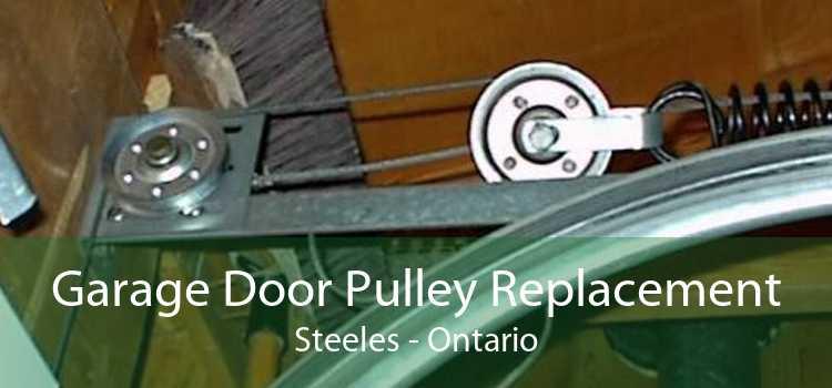 Garage Door Pulley Replacement Steeles - Ontario