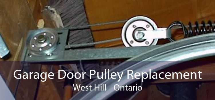 Garage Door Pulley Replacement West Hill - Ontario