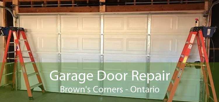 Garage Door Repair Brown's Corners - Ontario