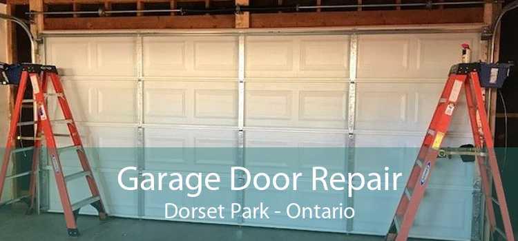 Garage Door Repair Dorset Park - Ontario