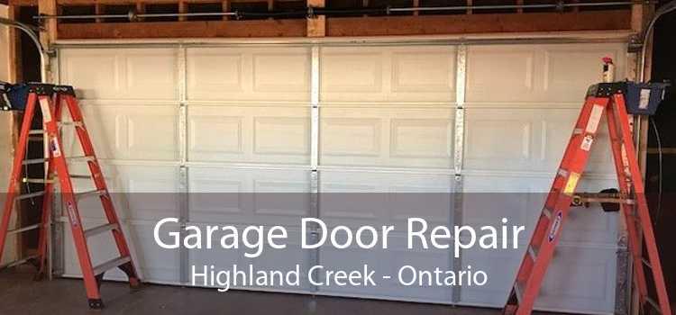 Garage Door Repair Highland Creek - Ontario