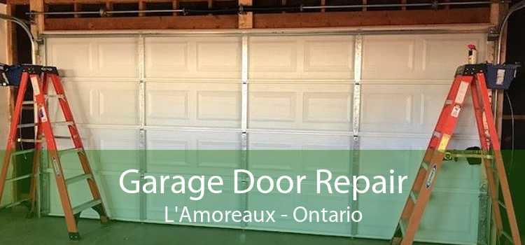 Garage Door Repair L'Amoreaux - Ontario