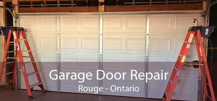 Garage Door Repair Rouge - Ontario