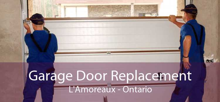 Garage Door Replacement L'Amoreaux - Ontario