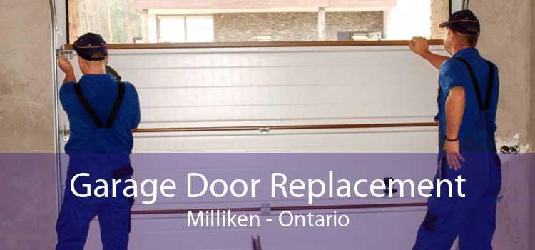 Garage Door Replacement Milliken - Ontario