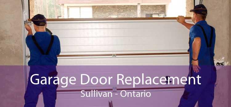 Garage Door Replacement Sullivan - Ontario