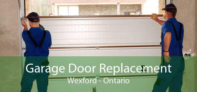 Garage Door Replacement Wexford - Ontario