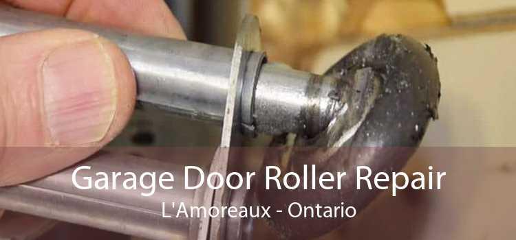 Garage Door Roller Repair L'Amoreaux - Ontario