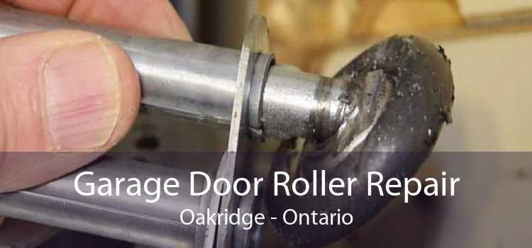Garage Door Roller Repair Oakridge - Ontario