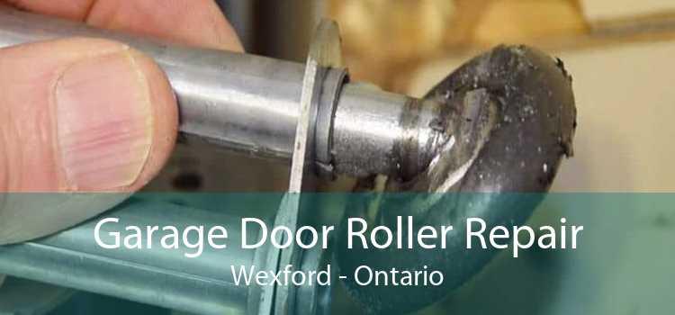Garage Door Roller Repair Wexford - Ontario