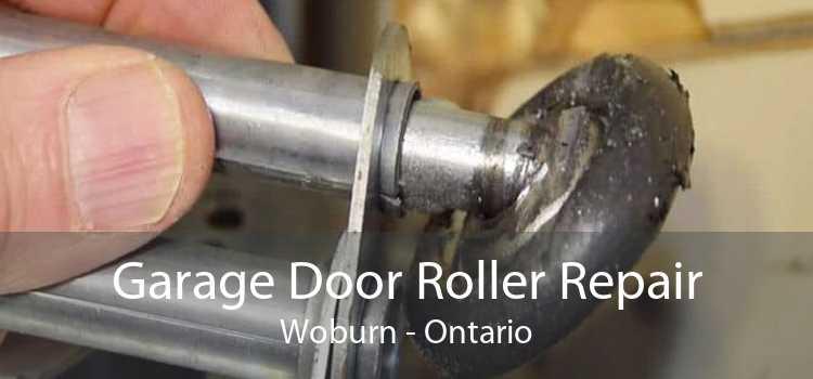 Garage Door Roller Repair Woburn - Ontario