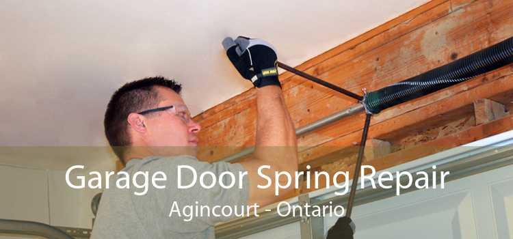 Garage Door Spring Repair Agincourt - Ontario
