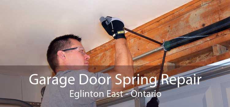 Garage Door Spring Repair Eglinton East - Ontario