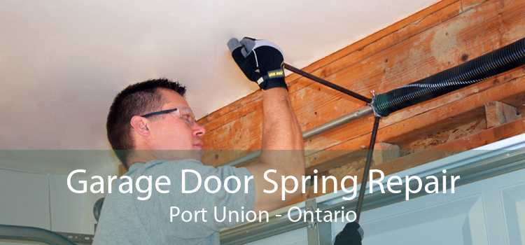 Garage Door Spring Repair Port Union - Ontario