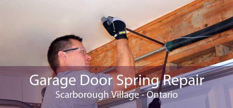 Garage Door Spring Repair Scarborough Village - Ontario