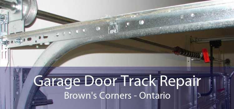 Garage Door Track Repair Brown's Corners - Ontario