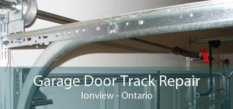 Garage Door Track Repair Ionview - Ontario