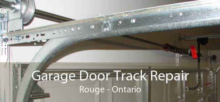 Garage Door Track Repair Rouge - Ontario