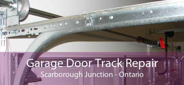 Garage Door Track Repair Scarborough Junction - Ontario
