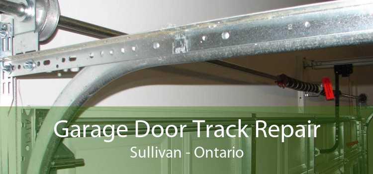 Garage Door Track Repair Sullivan - Ontario