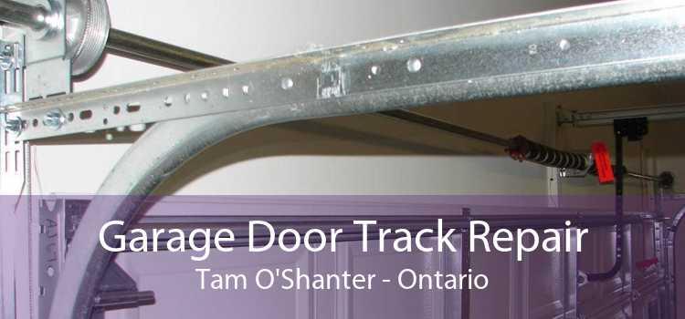 Garage Door Track Repair Tam O'Shanter - Ontario