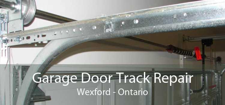 Garage Door Track Repair Wexford - Ontario