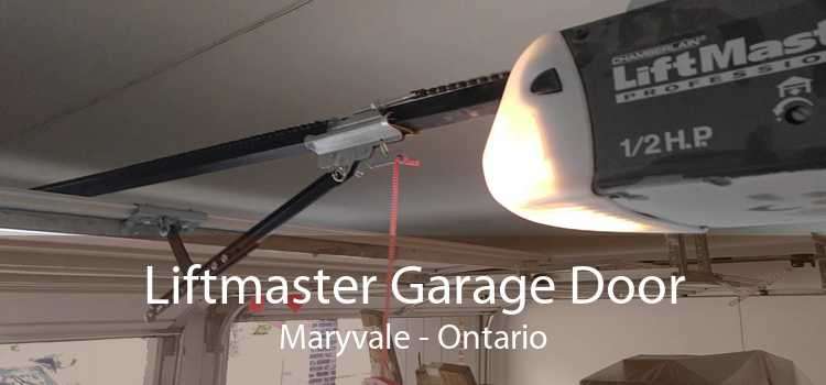 Liftmaster Garage Door Maryvale - Ontario