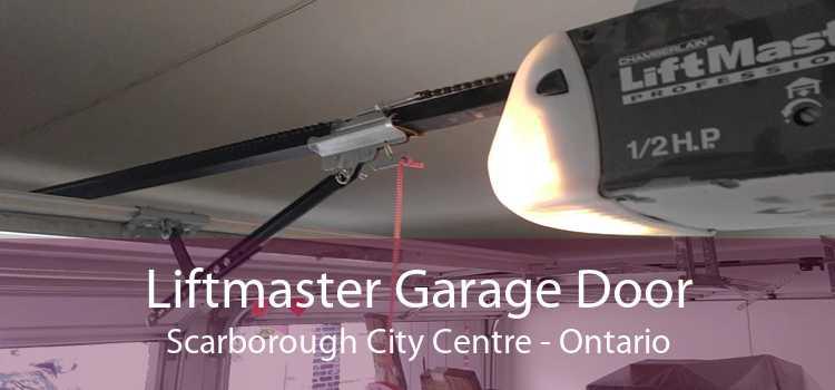 Liftmaster Garage Door Scarborough City Centre - Ontario