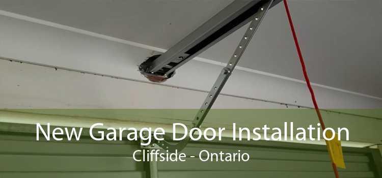 New Garage Door Installation Cliffside - Ontario