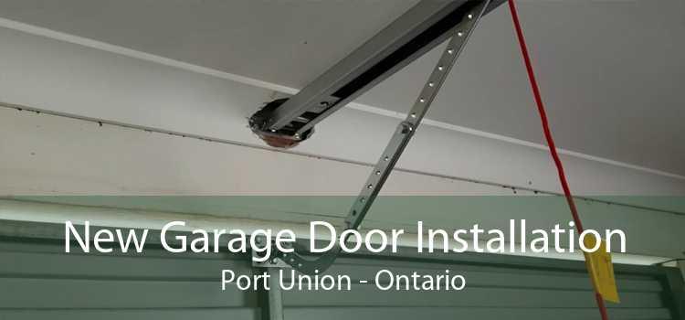 New Garage Door Installation Port Union - Ontario