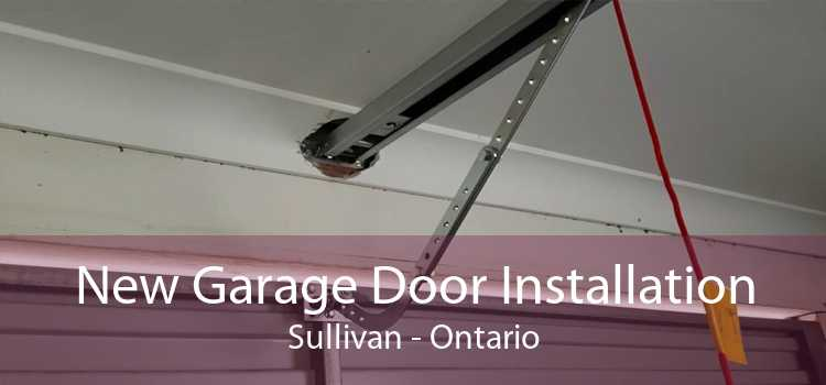 New Garage Door Installation Sullivan - Ontario